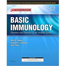 Basic Immunology Functions and Disorders of the Immune System First South Asia Edition 2017 By Abbas