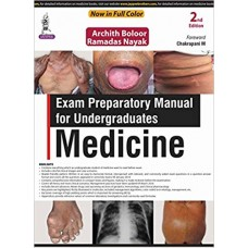 Exam Preparatory Manual for Undergraduates Medicine 2nd Edition 2018 By Archith Boloor Ramadas Nayak