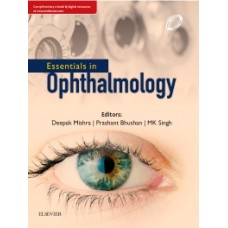 Essentials in Ophthalmology,1st Edition 2018 By Deepak Mishra