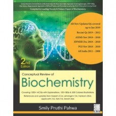 Complete Review of Biochemistry Smily Pruthi Pahwa