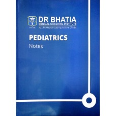 Pediatrics Bhatia Notes 2019-20