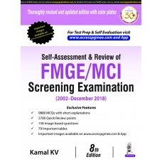 Self-Assessment & Review of FMGE/MCI Screening Examination 2002-December 2018 By Kamal Kv 8th Edition