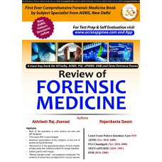 REVIEW OF FORENSIC MEDICINE by Akhilesh Raj Jhamad & Rajanikanta Swain