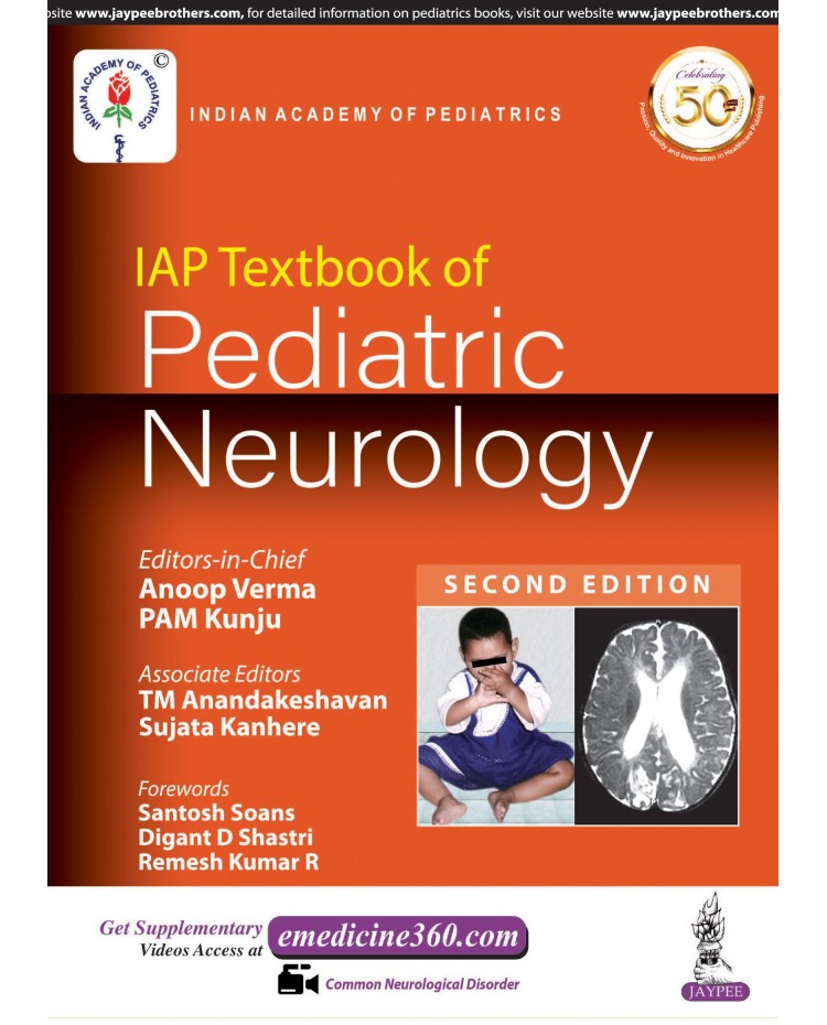 IAP Textbook of PEDIATRIC NEUROLOGY (2 nd Edition) by 2019 Verma Anoop