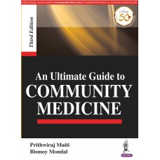 An Ultimate Guide to COMMUNITY MEDICINE (3rd Edition)
