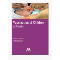VACCINATION OF CHILDREN A PRIORITY 1st Edition 2018 By Dr. Harish Challani