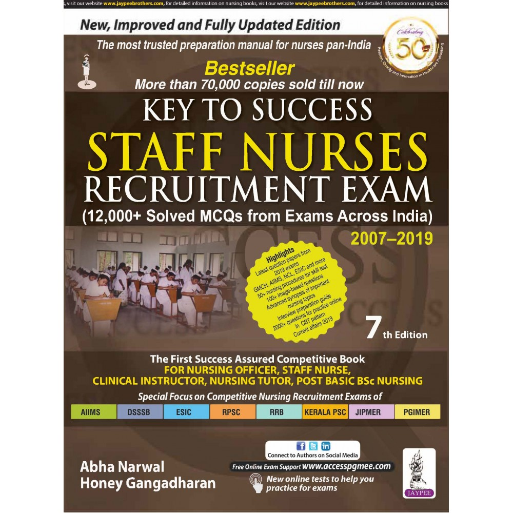KEY TO SUCCESS STAFF NURSES RECRUITMENT EXAM (12000+ Solved MCQs