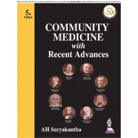 COMMUNITY MEDICINE with Recent Advances;5th Edition 2019 By AH Suryakantha