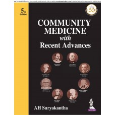 COMMUNITY MEDICINE with Recent Advances (FIFTH EDITION)