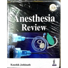 Anesthesia Review 1st Edition 2019 By Kaushik Jothinath