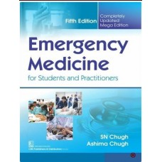 Emergency Medicine For Students And Practitioners 5th Edition 2019 By SN Chugh Ashima Chugh