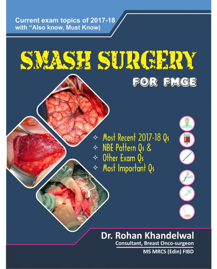Smash Surgery For Fmge 1st Edition 2019 By Dr. Rohan khandelwal