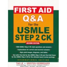 First Aid O&A For The Usmle Step 2 Ck 2nd Edition 2010 By Le Tao