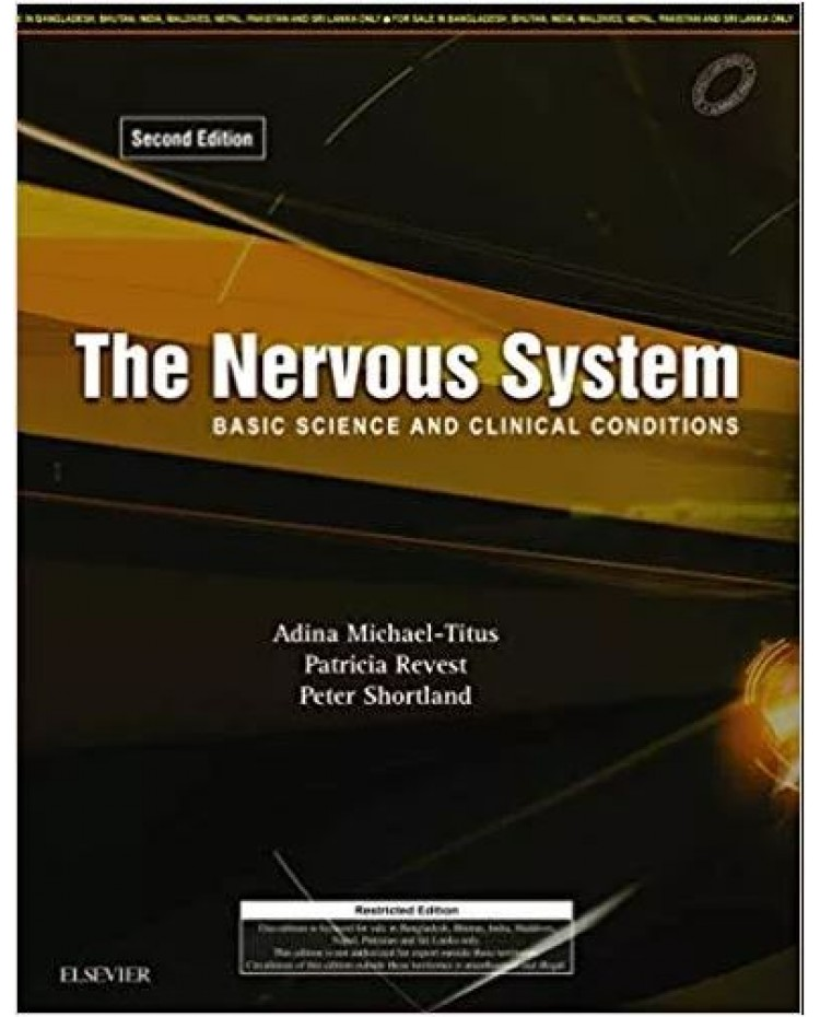 The Nervous System Basic Science And Clinical Conditions 2nd Edition 2018 By Adina Michael-Titus