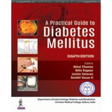 A Practical Guide to Diabetes Mellitus 8th Edition 2019 by Nihal Thomas Nitin Kapoor Jachin Velavan Senthil Vasan K