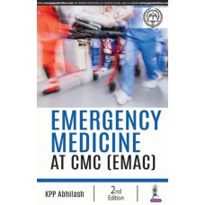 Emergency Medicine Best Practices at CMC (EMAC) 2nd Edition 2019 By KPP Abhilash