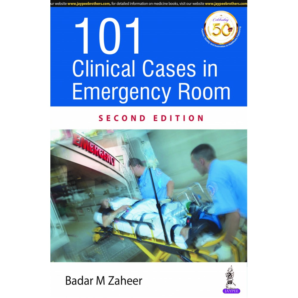 101 Clinical Cases In Emergency Room 2nd Edition 2020 By Zaheer Badar M