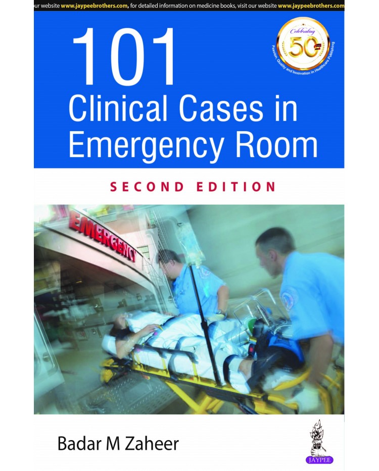 101 Clinical Cases In Emergency Room;2nd Edition 2020 By Zaheer Badar M
