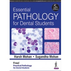 Essential Pathology for Dental Students 5th Edition 2017 By Sugandha Mohan Harsh Mohan