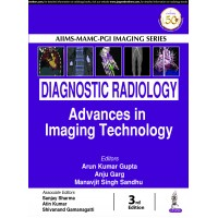 Diagnostic Radiology Advances in Imaging Technology 3rd Edition 2019 By Arun Kumar Gupta Anju Garg