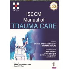 ISCCM Manual of Trauma Care 1st Edition 2020 By Simant Kumar Jha Abhinav Gupta Jayant Kumar