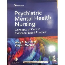 Psychiatric Mental Health Nursing Concepts of Care in Evidence-Based Practice 9th Edition 2020 By Mary C. Townsend Karyn I. Morgan