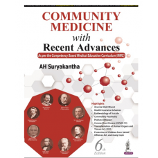 Community Medicine with Recent Advances;6th Edition 2021 By AH Suryakantha
