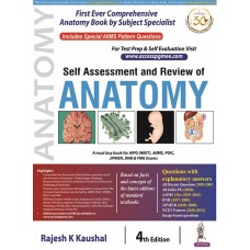Self Assessment and Review of Anatomy by Rajesh K Kaushal 4E