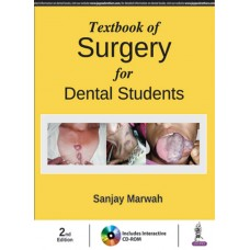 Textbook of Surgery for Dental Students (Includes Interactive DVD-ROM) 2nd Edition 2018 By Sanjay Marwah