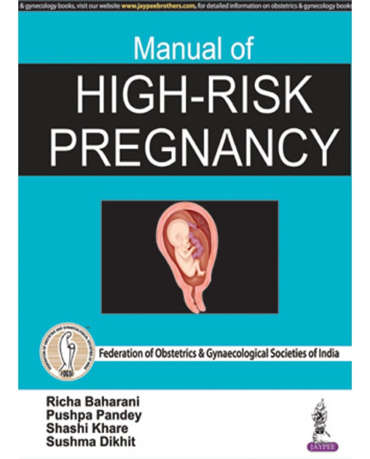 Manual of High-risk Pregnancy 1st Edition 2018 By Richa Baharani