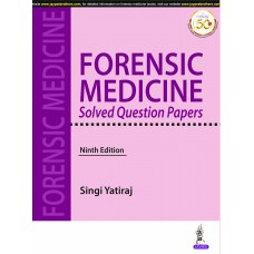 Forensic Medicine Solved Question Papers 9th Edition 2020 By Singi Yatiraj