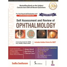 Self Assessment and Review of Ophthalmology 5th Edition 2020 by Sudha Seetharam