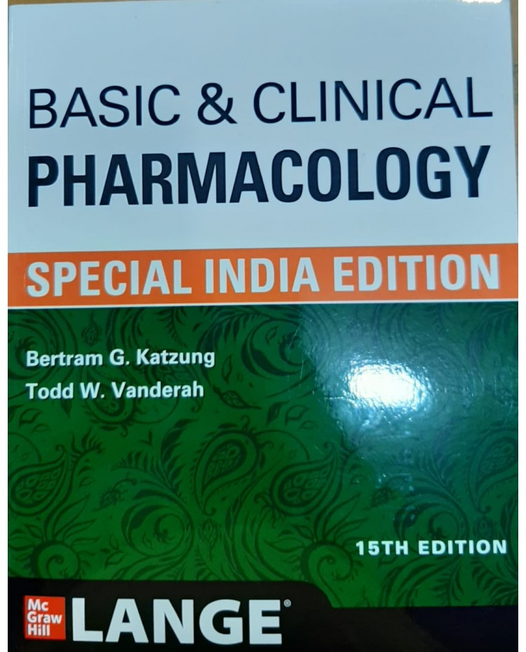 Basic & Clinical Pharmacology;15th(Special Indian)Edition 2021 By Bertram G. Katzung