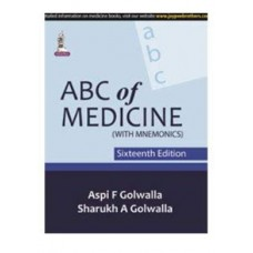 ABC of Medicine (with Mnemonics); 16th Edition 2021 By Aspi F.Golwalla