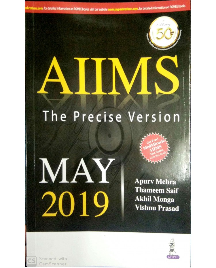Aiims The Precise Version May 2019 By Apurv Mehra Thameem Saif