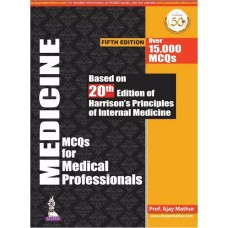 Medicine MCQs for Medical Professionals 5th Edition 2020 By Dr Ajay Mathur