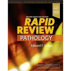 Rapid Review Pathology 2nd/2019  South Asia Edition by Edward F. Goljan