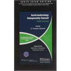 The Washington Manual Subspeciality Consult Series - Gastroenterology;3rd Edition 2012 By Gyawali