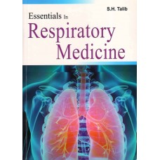 Essentials In Respiratory Medicine 1st Edition 2018 By Talib S.H