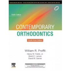 Contemporary Orthodontics, South Asia Edition, 6th Edition 2019 By Proffit