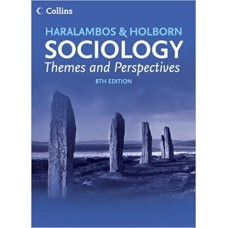 Sociology: Themes and Perspectives 8th Edition 2019 by Haralambos
