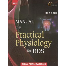 Manual Of Practical Physiology For BDS;4th Edition 2019 By Ak Jain