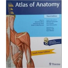 Atlas of Anatomy, 3rd Edition South Asian Edition 2017 By Anne M. Gilroy Lawrence M.Ross