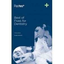 Best of Fives for Dentistry 3rd Edition 2017 by Douglas Hammond