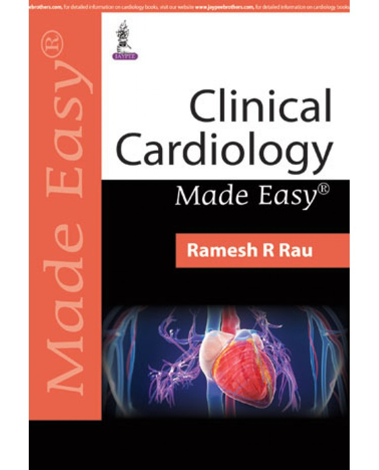 Clinical Cardiology Made Easy 1st Edition 2019 By Ramesh R Rau