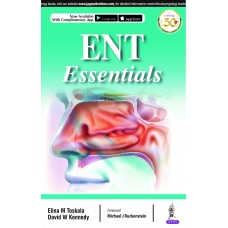 ENT Essentials by Elina M Toskala 1st Edition 2020 & David W Kennedy