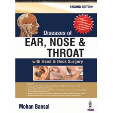 Diseases of Ear Nose and Throat 2nd edition 2018 Mohan Bansal