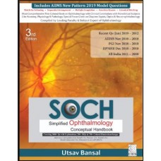 SOCH Simplified Ophthalmology Conceptual Handbook Review 3rd Edition 2019 By Utsav Bansal