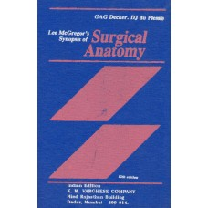 Lee Mcgregor's Synopsis Of Surgical Anatomy 12th Edition 2018 By GAG Decker, DJ du Plessis