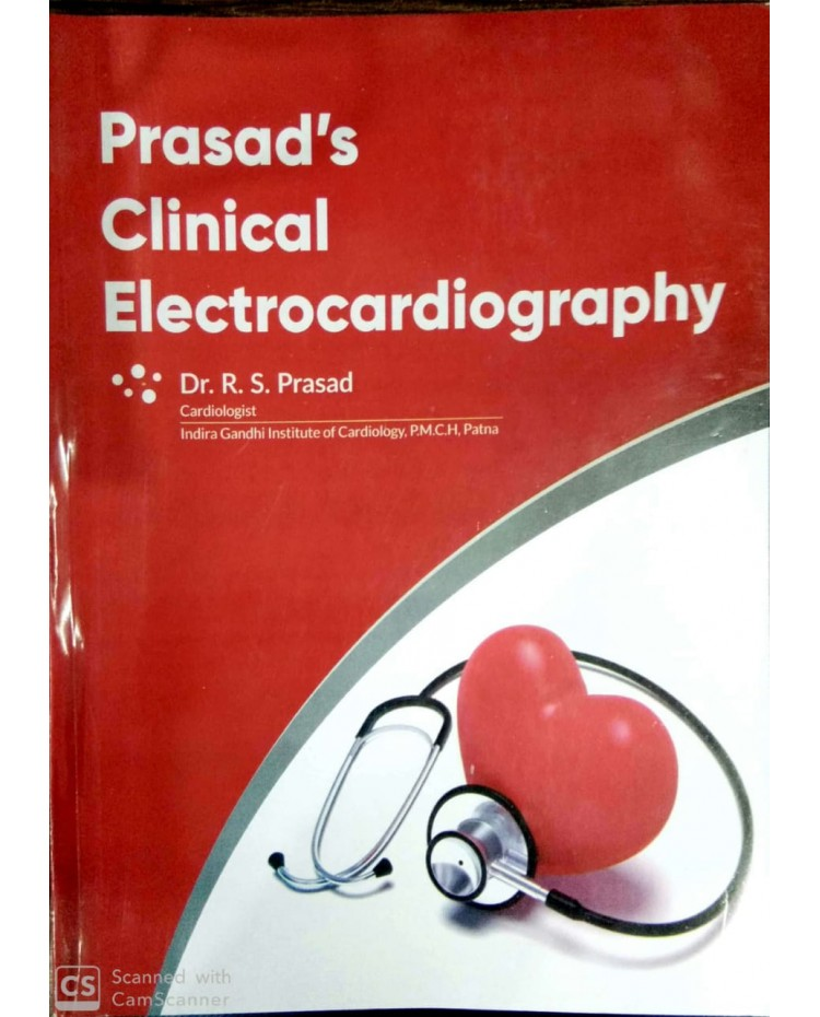 Prasad's Clinical Electrcardiography ECG 1st Edition 2020 By Dr.RS Prasad